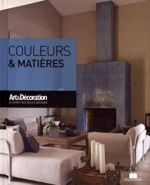 couleurs et mati res anne valery 9782707210142 massin art et d coration livre. Black Bedroom Furniture Sets. Home Design Ideas