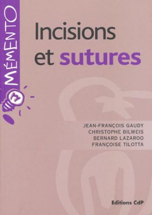 Incisions et Sutures