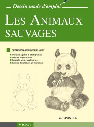 Les animaux sauvages william powell 9782711421473 vigot - Dessins d animaux sauvages ...