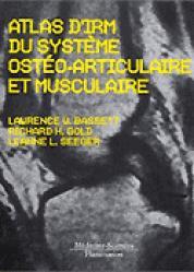 Dernières parutions dans Monographies, Atlas d'IRM du système ostéo-articulaire et musculaire