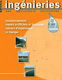 Dernières parutions dans Ingénieries Eau Agriculture Territoires, Assainissement, marais artificiels et lagunage : retours d'expérience en Europe