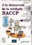 Souvent acheté avec Le monde microbien, le À la découverte de la méthode HACCP