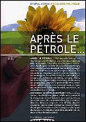 Dernières parutions dans Etopia, Aprés le pétrole