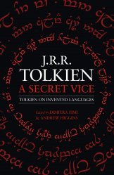 Dernières parutions sur Science-fiction et fantasy, A Secret Vice : Tolkien on Invented Languages