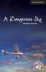 Dernières parutions dans Cambridge English Readers, A Dangerous Sky - Level 6 Advanced