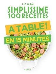 Dernières parutions dans Simplissime, A table en 15 minutes