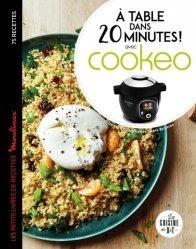 Dernières parutions dans La cuisine de D&T, A table dans 20 minutes ! Avec Cookéo