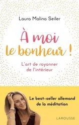 Dernières parutions dans Essai - Psychologie, A moi le bonheur ! edition poche