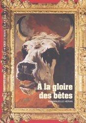 Dernières parutions dans Hors série Découvertes, À la gloire des bêtes