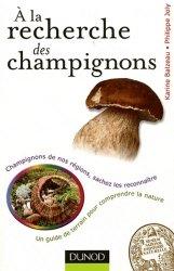 Souvent acheté avec Le grand livre des fruits et légumes lontan, le À la recherche des champignons