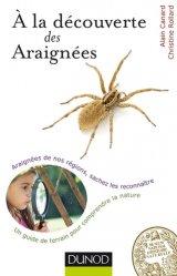 Souvent acheté avec Fascinantes araignées, le A la découverte des Araignées