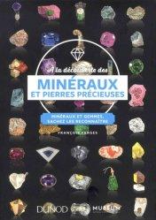 Dernières parutions sur Pédologie, A la découverte des minéraux et pierres précieuses