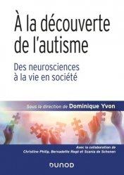 Dernières parutions sur Autisme, À la découverte de l'autisme