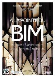 Dernières parutions sur BTP - Art - Architecture, A la pointe du bim