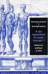 Dernières parutions dans Médecine & Sciences humaines, A qui appartient le corps humain ? Médecine, politique et droit