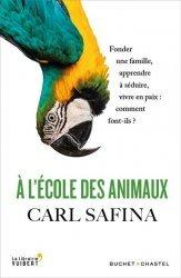 Dernières parutions sur Ethologie, A l'école des animaux