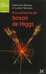 Dernières parutions dans Mémo, À la recherche du Boson de Higgs