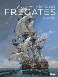 Dernières parutions sur Bateaux - Voiliers, A bord des frégates. Carnet de marine