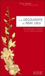 Souvent acheté avec La sophrologie, le A la découverte du Reiki Usui. Une enseignante témoigne de ce chemin de sagesse