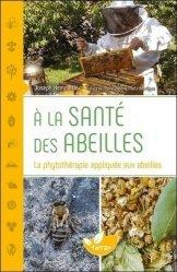 Dernières parutions sur Apiculture, À la santé des abeilles