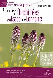 Dernières parutions dans Parthénope, A la découverte des Orchidées d'Alsace et de Lorraine