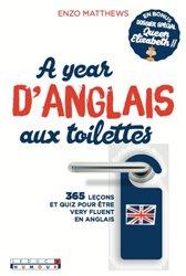 Dernières parutions dans Aux toilettes, A year d'anglais aux toilettes