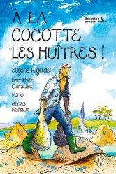 Dernières parutions sur Poissons et crustacés, A la cocotte les huitres !