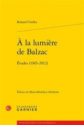 Dernières parutions sur Non-fiction, A la lumière de Balzac