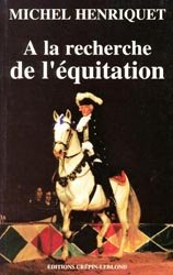 Souvent acheté avec Enseigner l'équitation, le À la recherche de l'équitation
