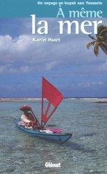 Dernières parutions sur Courses - Navigateurs, À même la mer