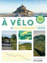 Dernières parutions dans Gallimard Voyage, A vélo (tp)