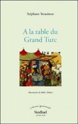Dernières parutions dans L'Orient gourmand, A la table du Grand Turc