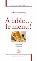 Dernières parutions dans Champion Les mots, A table... le menu !