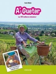 Dernières parutions sur Cuisine de l'est, A'Gueter - les 100 meilleures émissions !