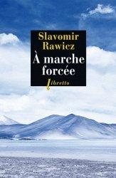 Dernières parutions dans Libretto, A marche forcée. A pied, du Cercle Polaire à l'Himalaya 1941-12942