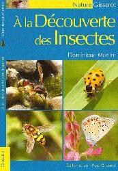 Souvent acheté avec Les plantes des montagnes, le À la découverte des insectes