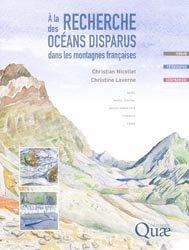 Dernières parutions sur Sismologie - Tectonique - Géodynamique, À la recherche des océans disparus dans les montagnes françaises