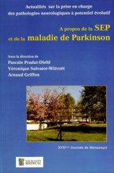 Souvent acheté avec La relation médecin-malade en cancérologie, le A propos de la SEP et de la maladie de Parkinson https://fr.calameo.com/read/005884018512581343cc0