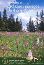 Souvent acheté avec Glossaire botanique illustré, le À la rencontre des orchidées sauvages de Rhône-Alpes