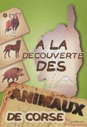 Souvent acheté avec Libellules de France, le À la découverte des animaux de Corse