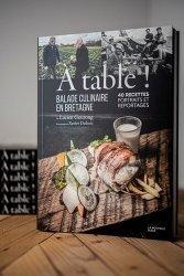 Dernières parutions sur Cuisine de l'ouest, A table ! Balade culinaire en Bretagne