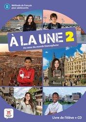 Dernières parutions sur Adolescents, A la Une 2, au Coeur du Monde Francophone 2 : Méthode de Français pour Adolescents