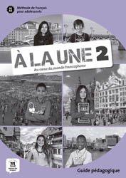 Dernières parutions sur Adolescents, A la une 2 guide pedagogique