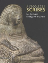 Dernières parutions sur Art égyptien, A l'école des scribes. Les écritures de l'Egypte ancienne