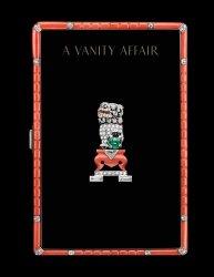 Dernières parutions sur Histoire des arts décoratifs, A Vanity Affair