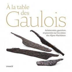Dernières parutions sur Musées, A la table des Gaulois
