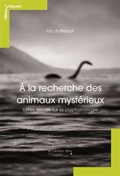 Dernières parutions sur Zoologie, A la recherche des animaux mystérieux