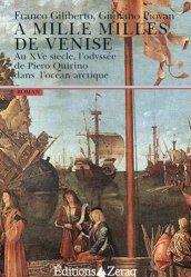 Dernières parutions dans Nautilus, A mille milles de Venise. Au XVe siècle, l'odyssée de Piero Quirino dans l'océan arctique