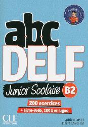 Dernières parutions sur DELF, ABC DELF Junior Scolaire B2