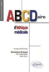 Dernières parutions dans Sciences Humaines en Médecine, ABCDaire d'éthique médicale